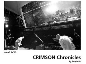 Tony Levin - Crimson Chronicles