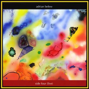 Adrian Belew - Side 4 Artwork
